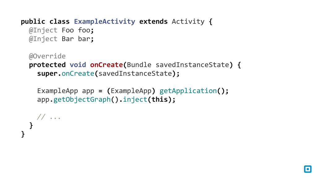 public class ExampleActivity extends...