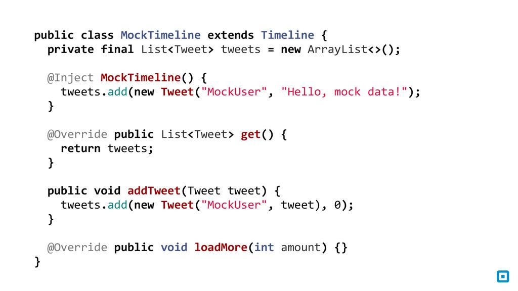 public class MockTimeline extends T...
