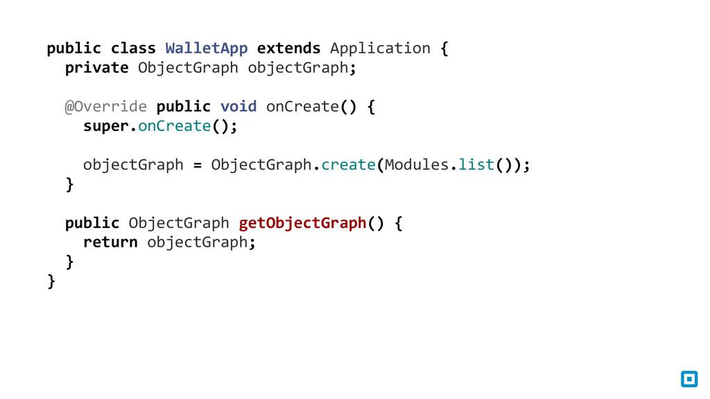 public class WalletApp extends Appl...