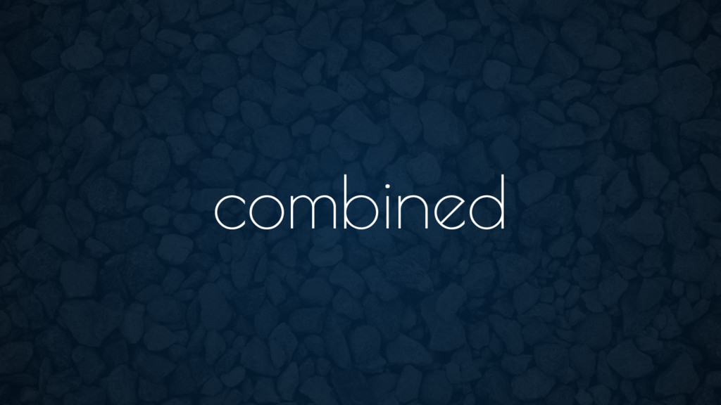 combined