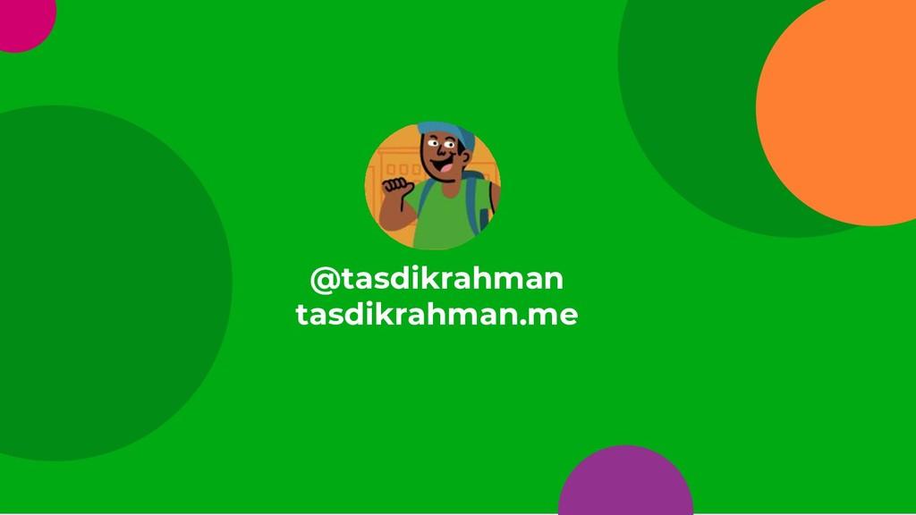 17 @tasdikrahman tasdikrahman.me