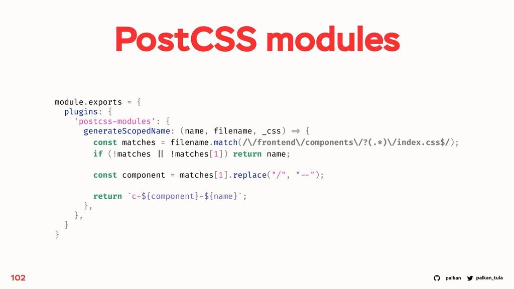 palkan_tula palkan PostCSS modules 102 module.e...