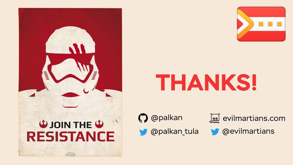 THANKS! @palkan @palkan_tula evilmartians.com @...