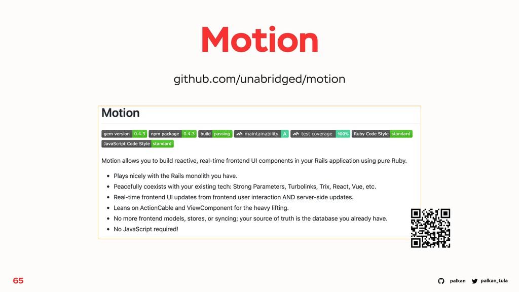 palkan_tula palkan Motion 65 github.com/unabrid...