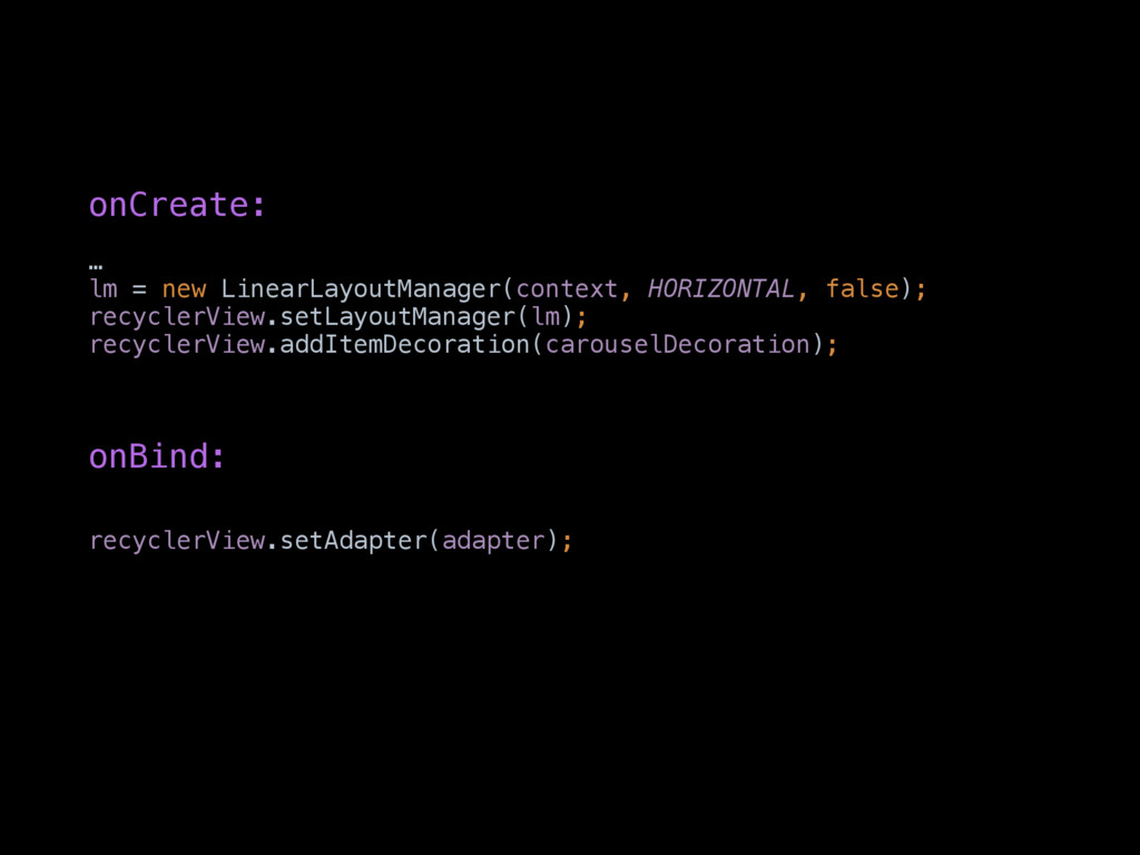 … lm = new LinearLayoutManager(context, HORIZON...