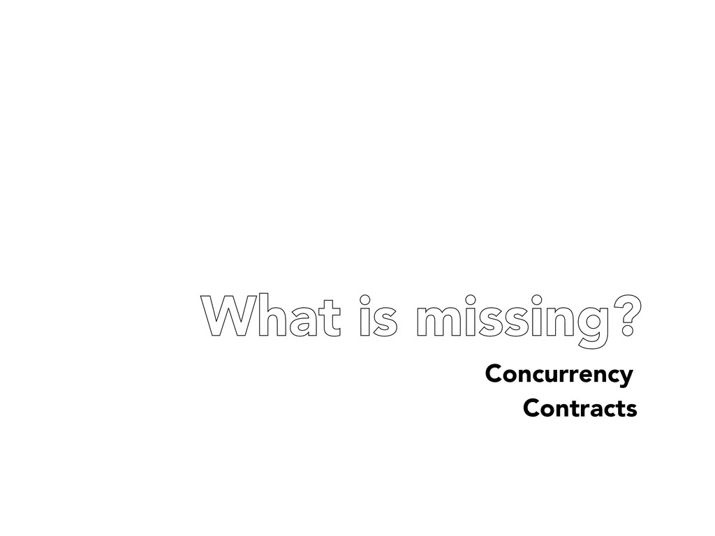 What is missing? Concurrency Contracts