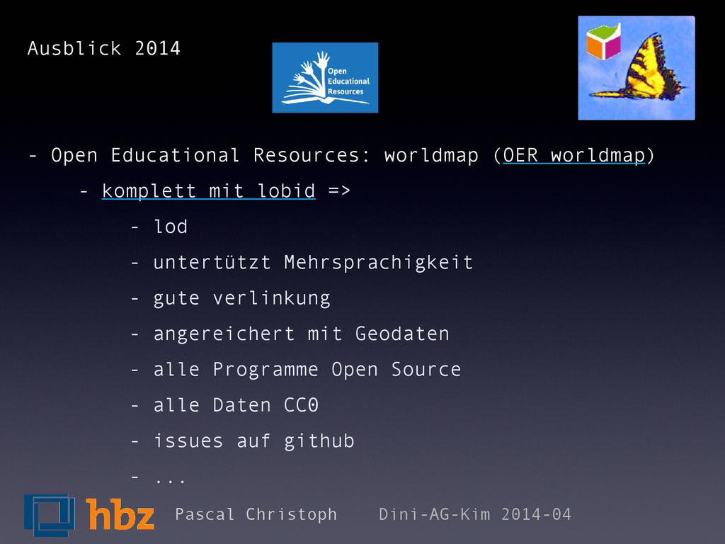 Ausblick 2014 - Open Educational Resources: wor...