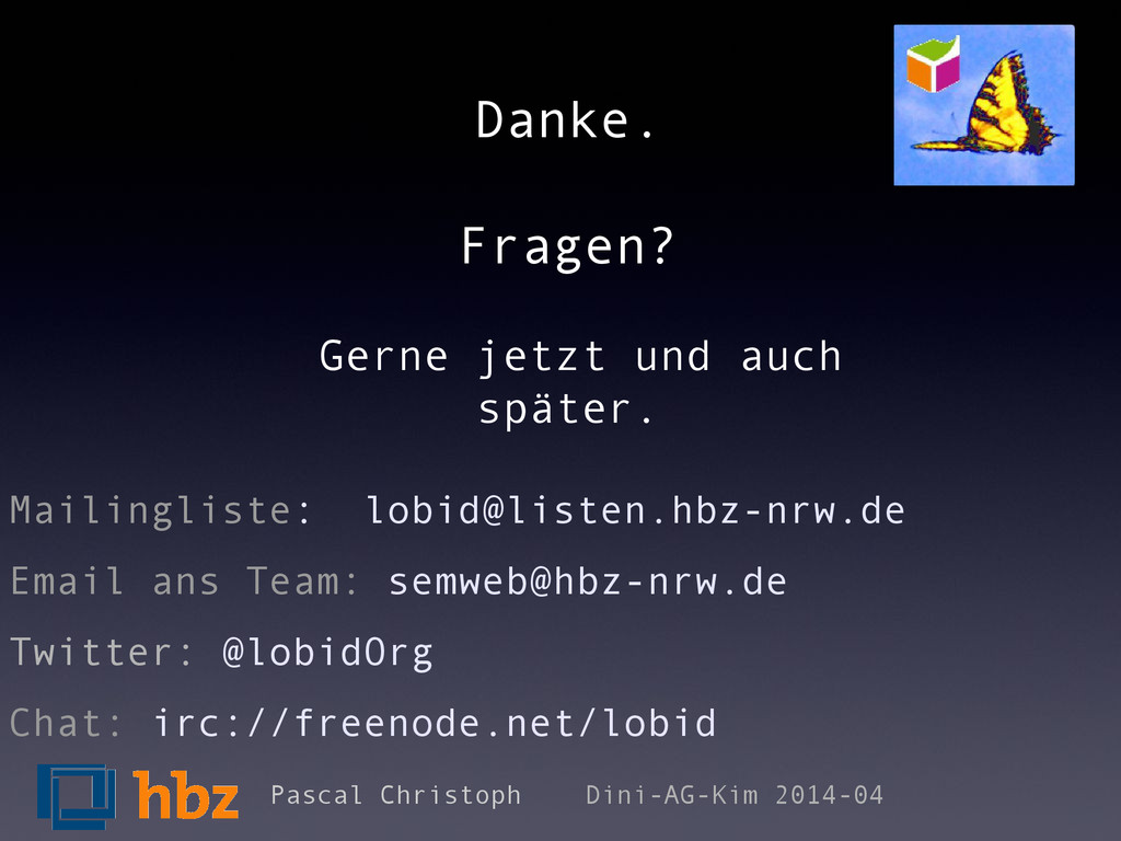 Mailingliste: lobid@listen.hbz-nrw.de Email ans...