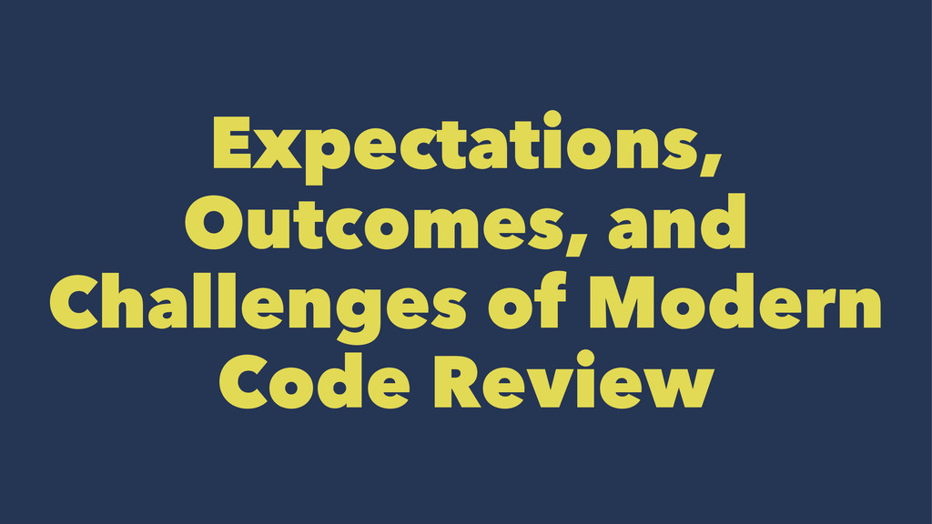 Expectations, Outcomes, and Challenges of Moder...