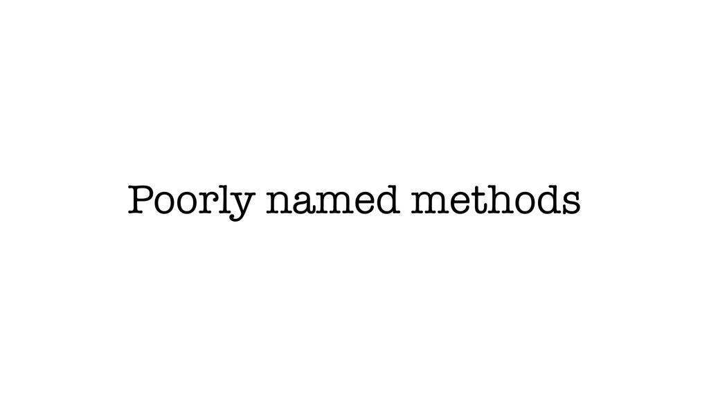 Poorly named methods