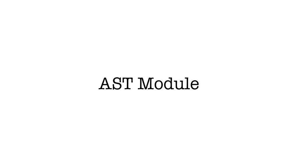 AST Module
