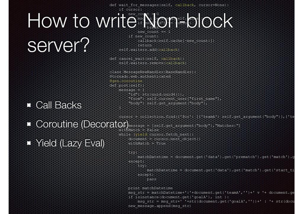 How to write Non-block server? Call Backs Corou...