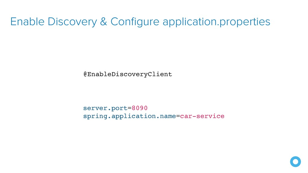 Enable Discovery & Configure application.proper...
