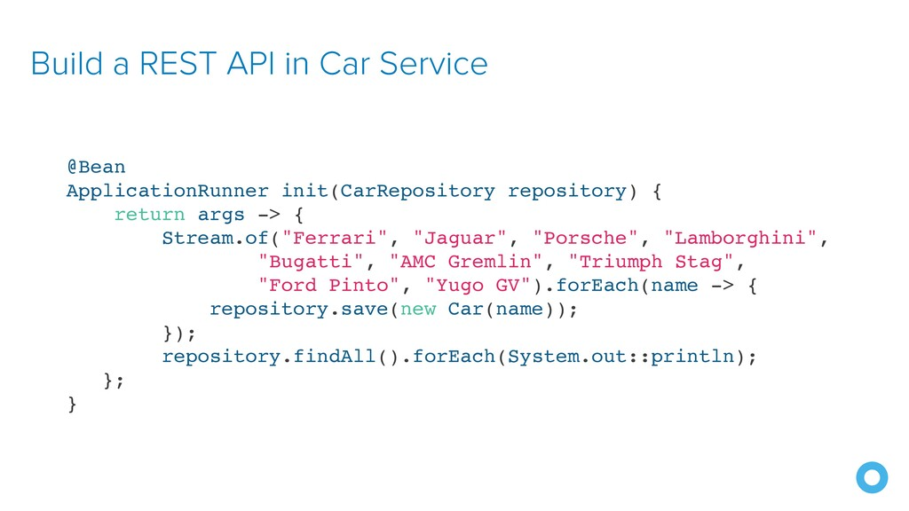 Build a REST API in Car Service @Bean Applicati...
