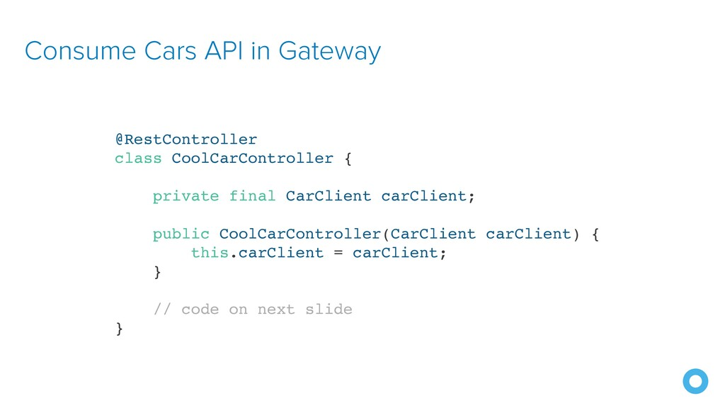 Consume Cars API in Gateway @RestController cla...