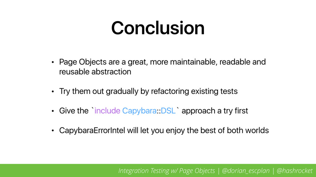 Conclusion • Page Objects are a great, more mai...
