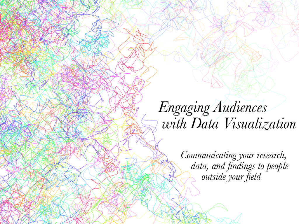 Engaging Audiences with Data Visualization Comm...