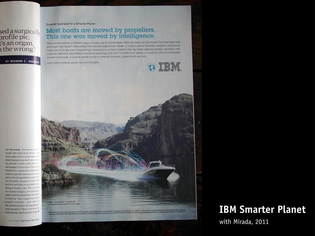 IBM Smarter Planet with Mirada, 2011