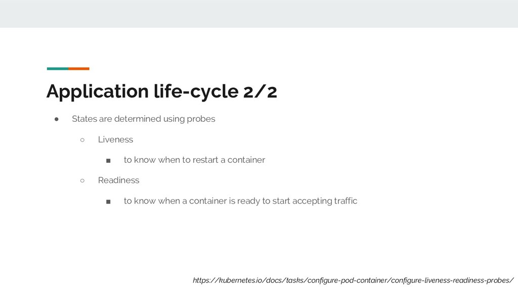 Application life-cycle 2/2 ● States are determi...