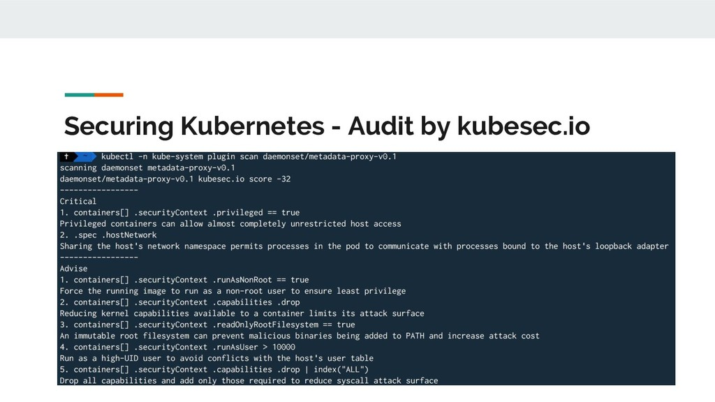 Securing Kubernetes - Audit by kubesec.io