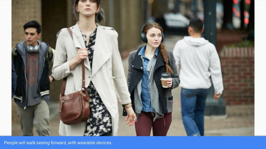 People will walk seeing forward, with wearable ...