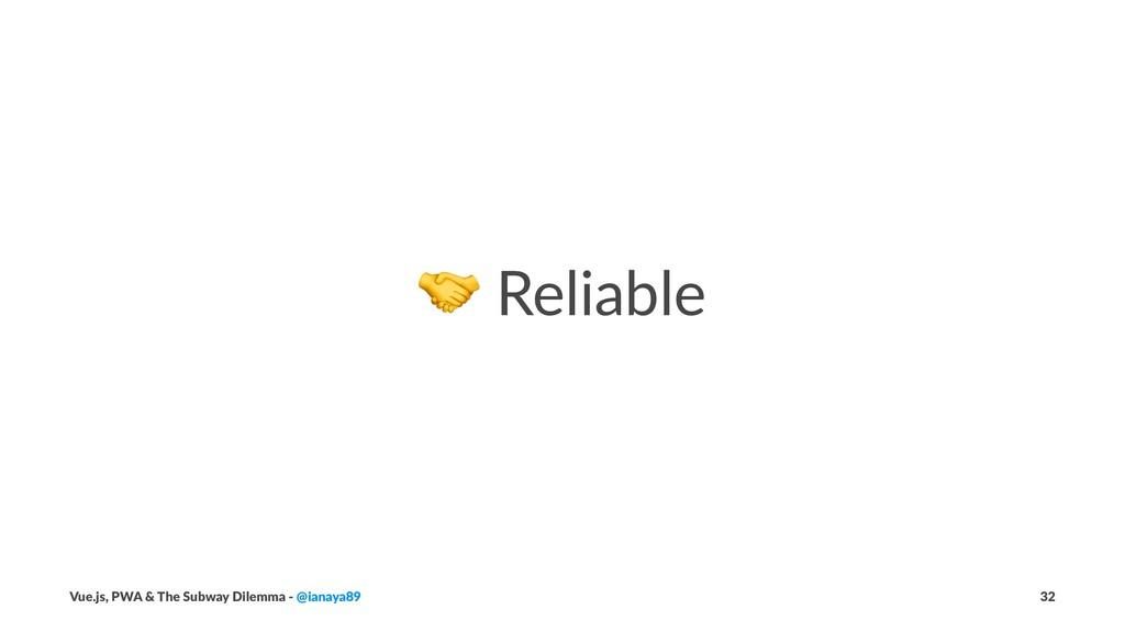 ! Reliable Vue.js, PWA & The Subway Dilemma - @...