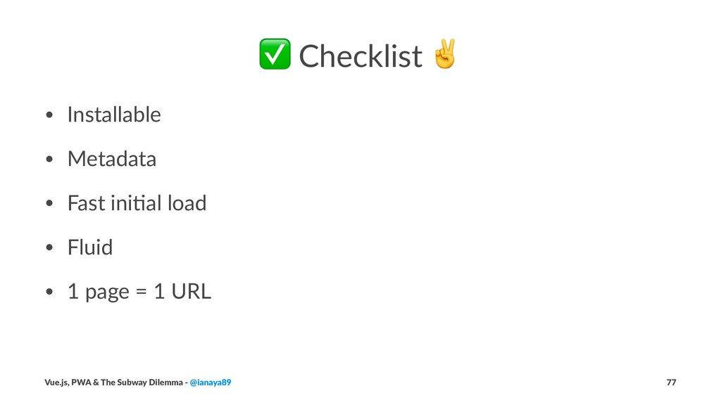 ✅ Checklist • Installable • Metadata • Fast ini...