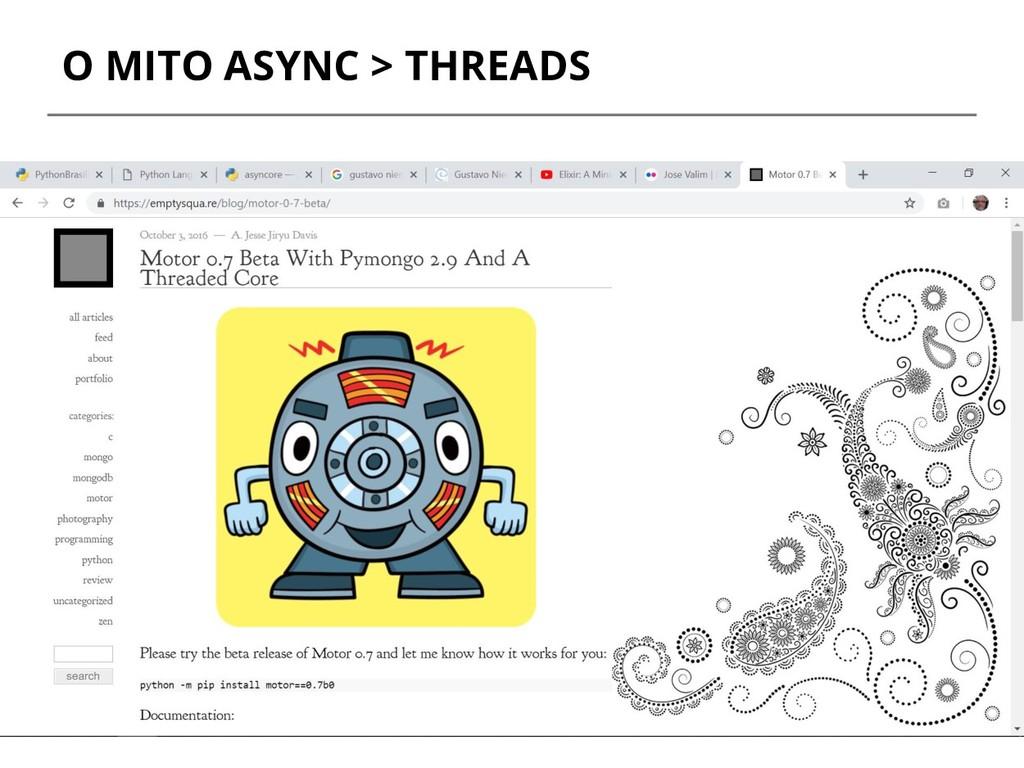 O MITO ASYNC > THREADS