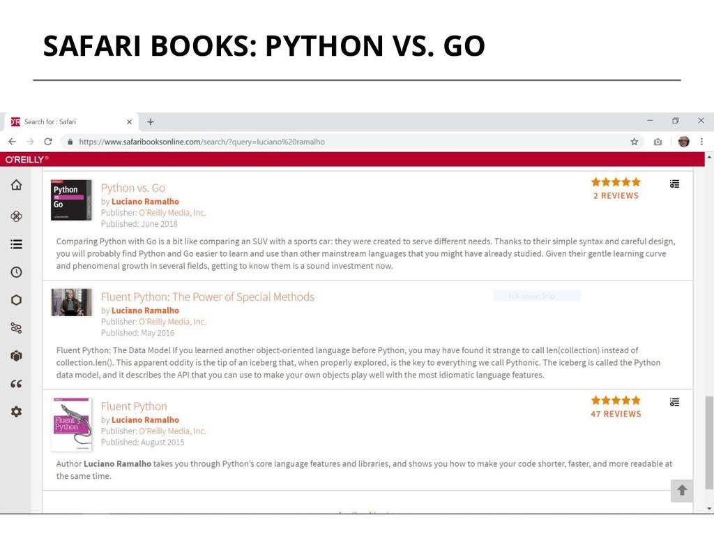 SAFARI BOOKS: PYTHON VS. GO