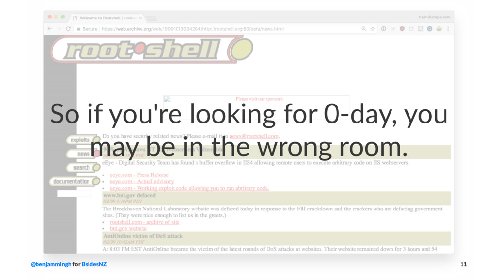 So if you're looking for 0-day, you may be in t...