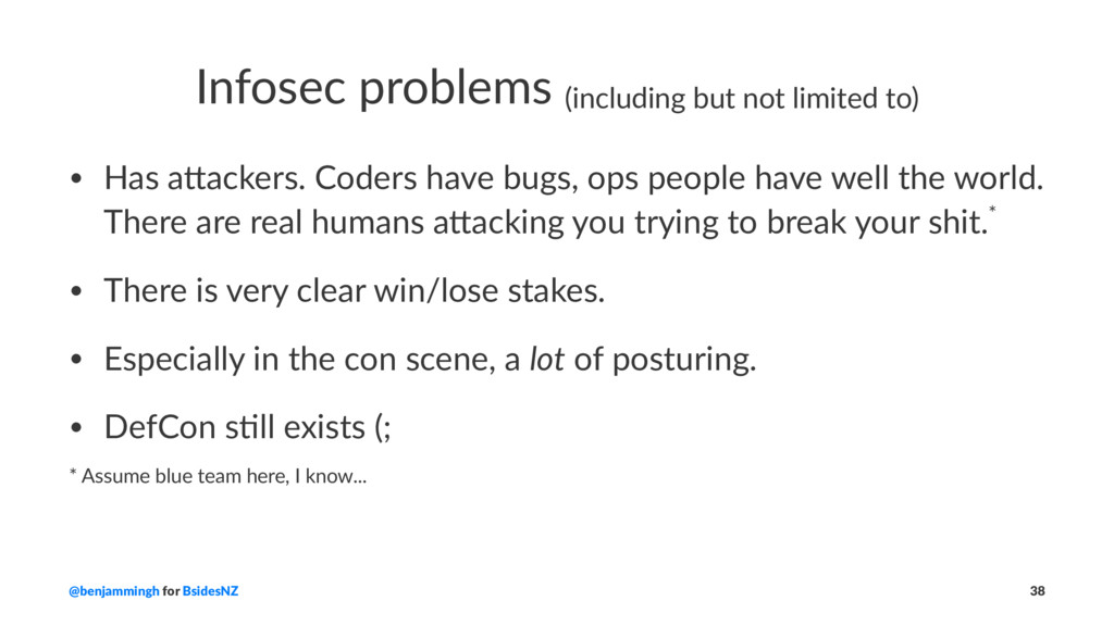 Infosec problems (including but not limited to)...