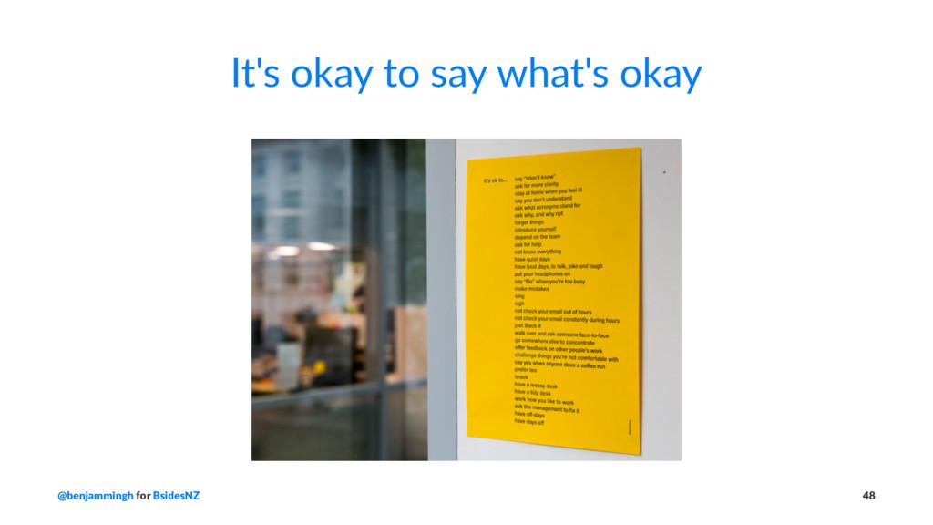 It's okay to say what's okay @benjammingh for B...