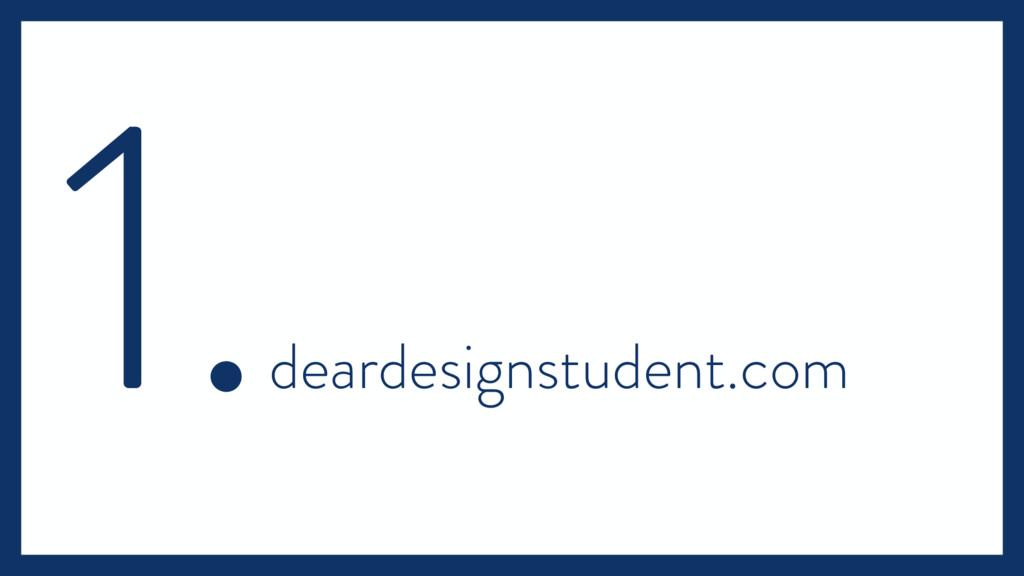 1. deardesignstudent.com
