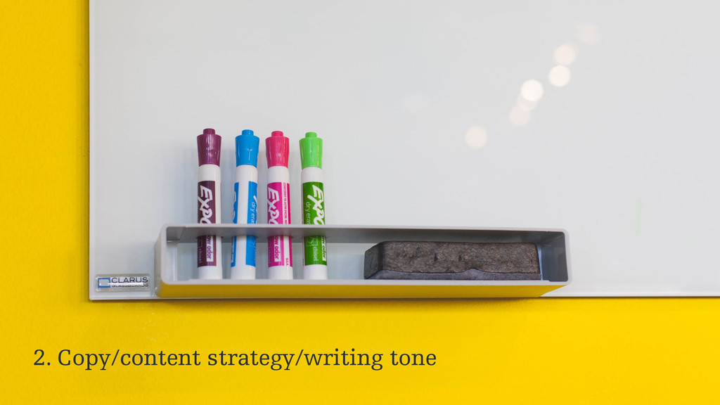2. Copy/content strategy/writing tone