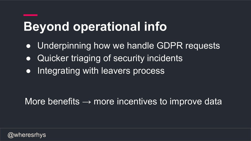 @wheresrhys ● Underpinning how we handle GDPR r...