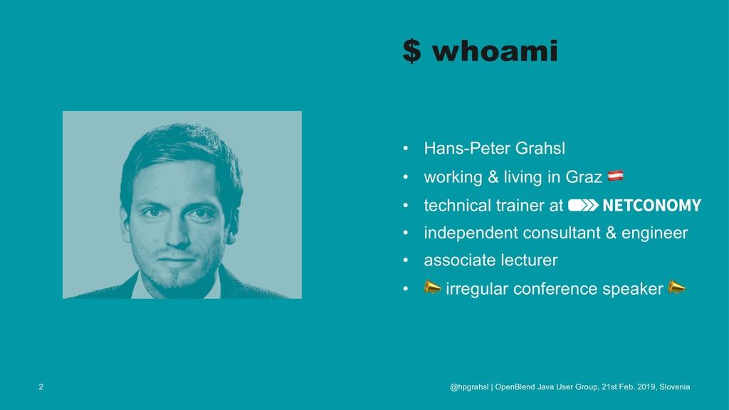 $ whoami • Hans-Peter Grahsl • working & living...