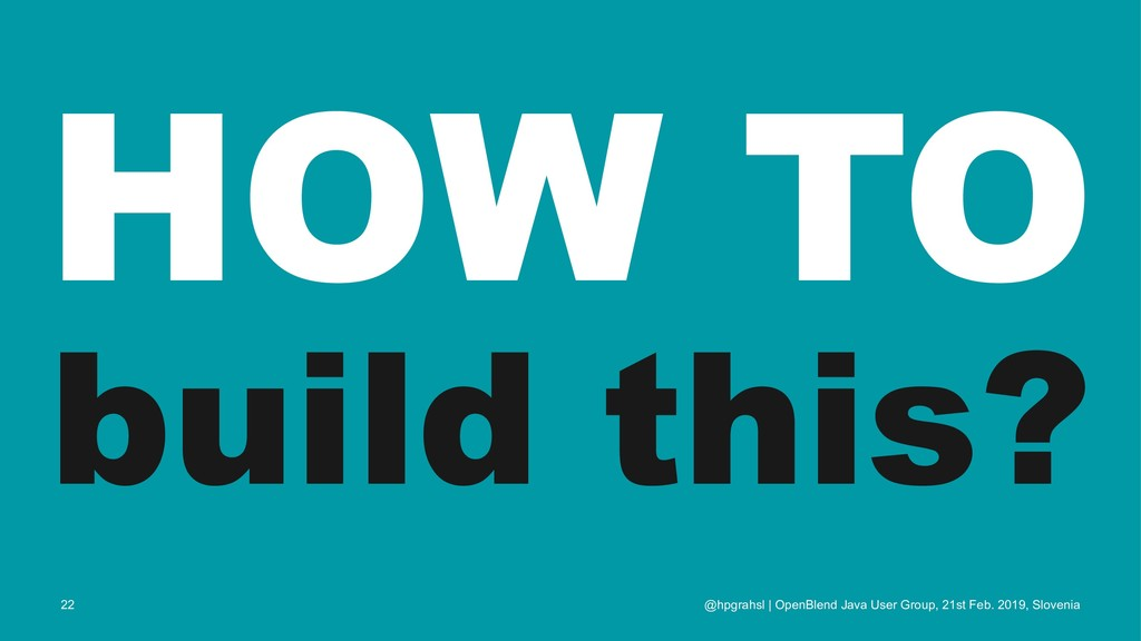 HOW TO build this? @hpgrahsl | OpenBlend Java U...