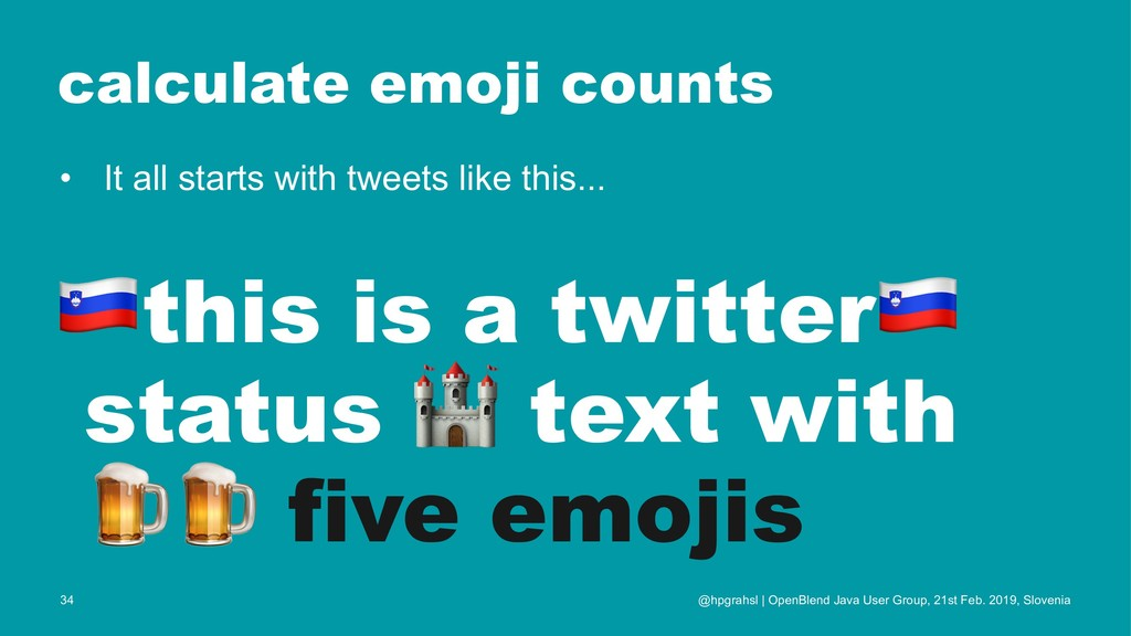 calculate emoji counts • It all starts with twe...
