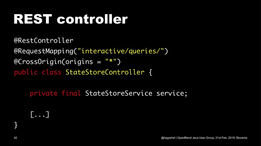 REST controller @RestController @RequestMapping...