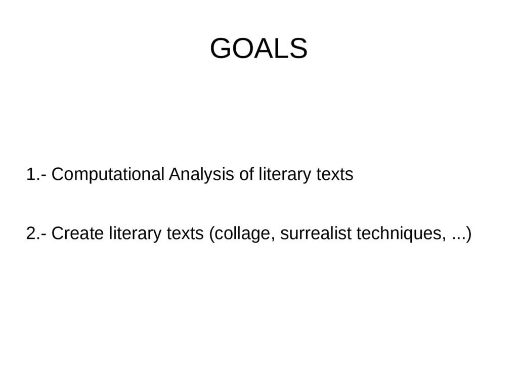 GOALS 1.- Computational Analysis of literary te...