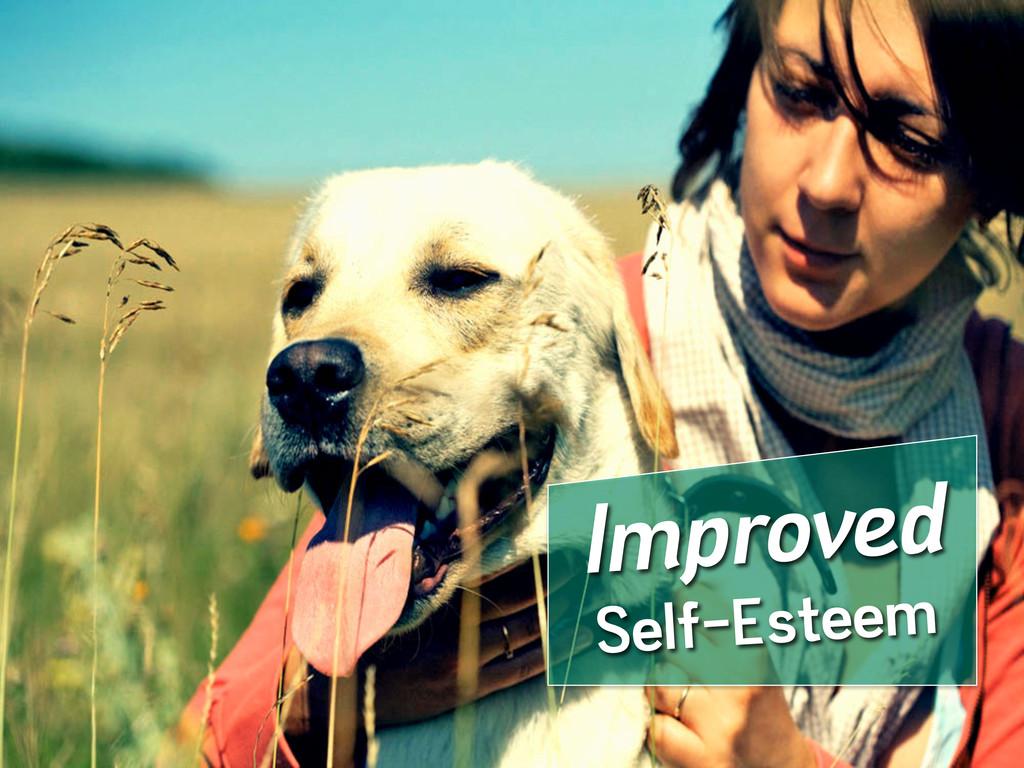 Improved Self-Esteem