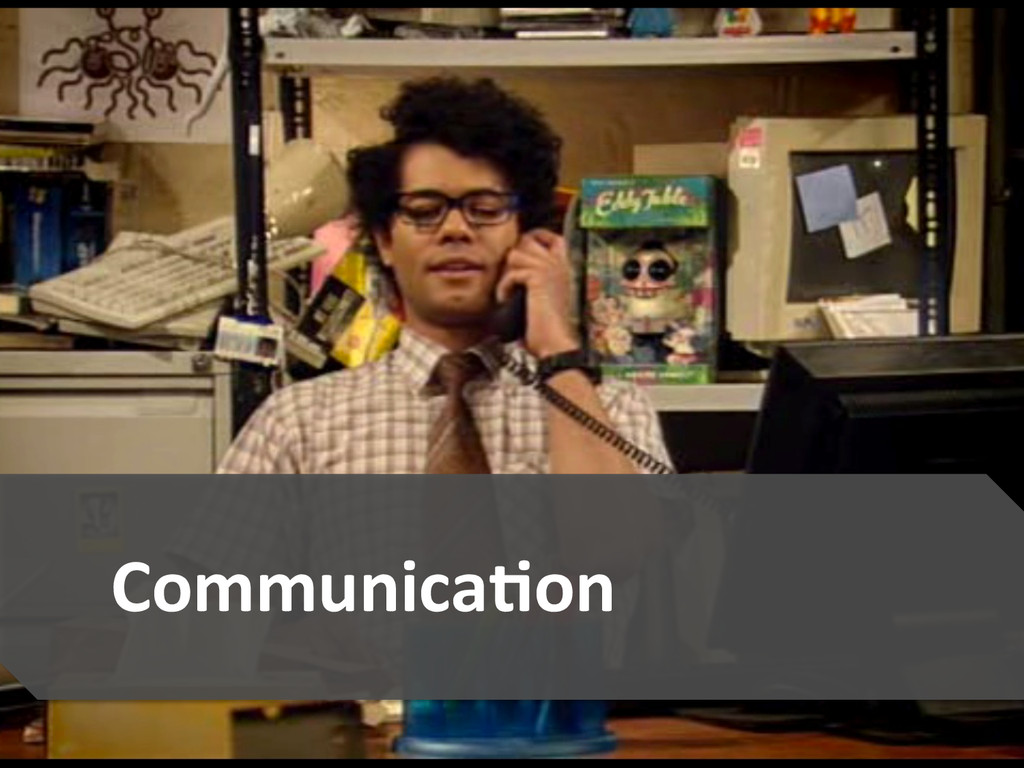 5  Communica@on