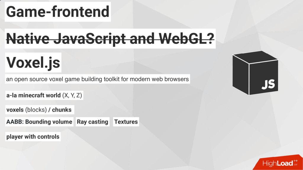 Game-frontend Native JavaScript and WebGL? Nati...