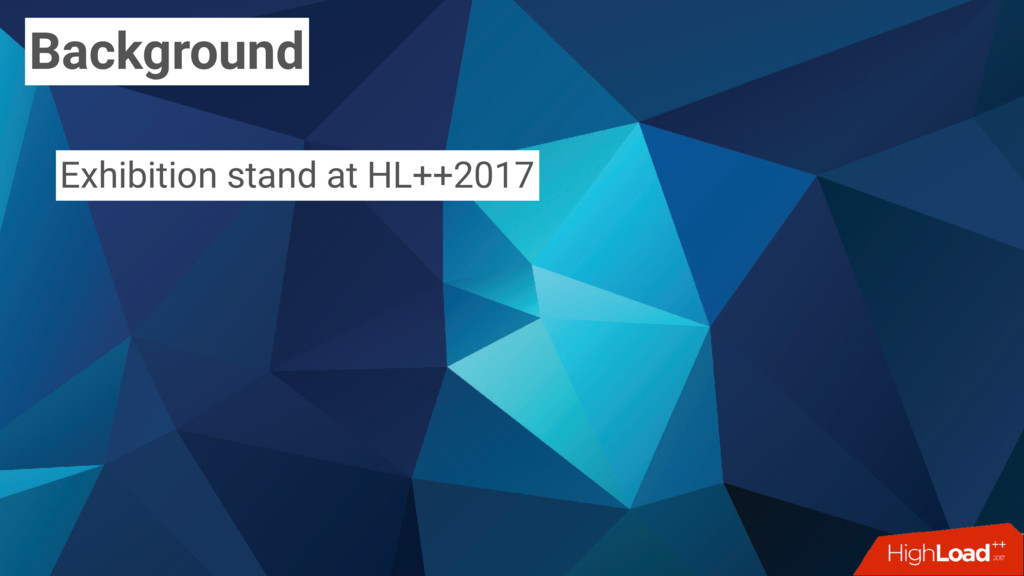 Background Exhibition stand at HL++2017