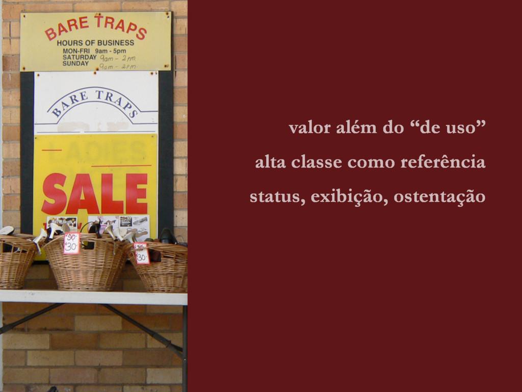 """valor além do """"de uso"""" alta classe como referên..."""