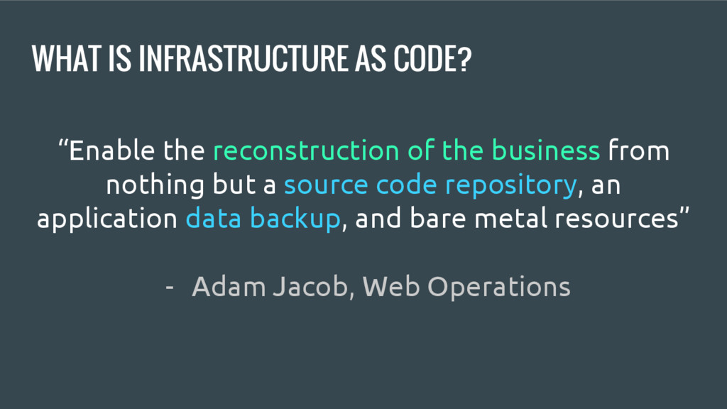 """WHAT IS INFRASTRUCTURE AS CODE? """"Enable the rec..."""