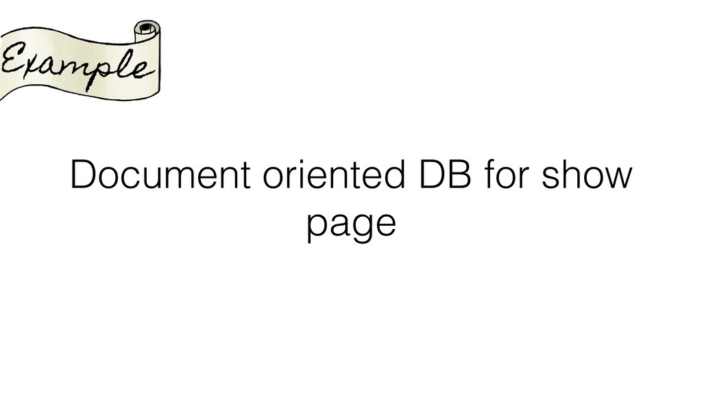 Document oriented DB for show page