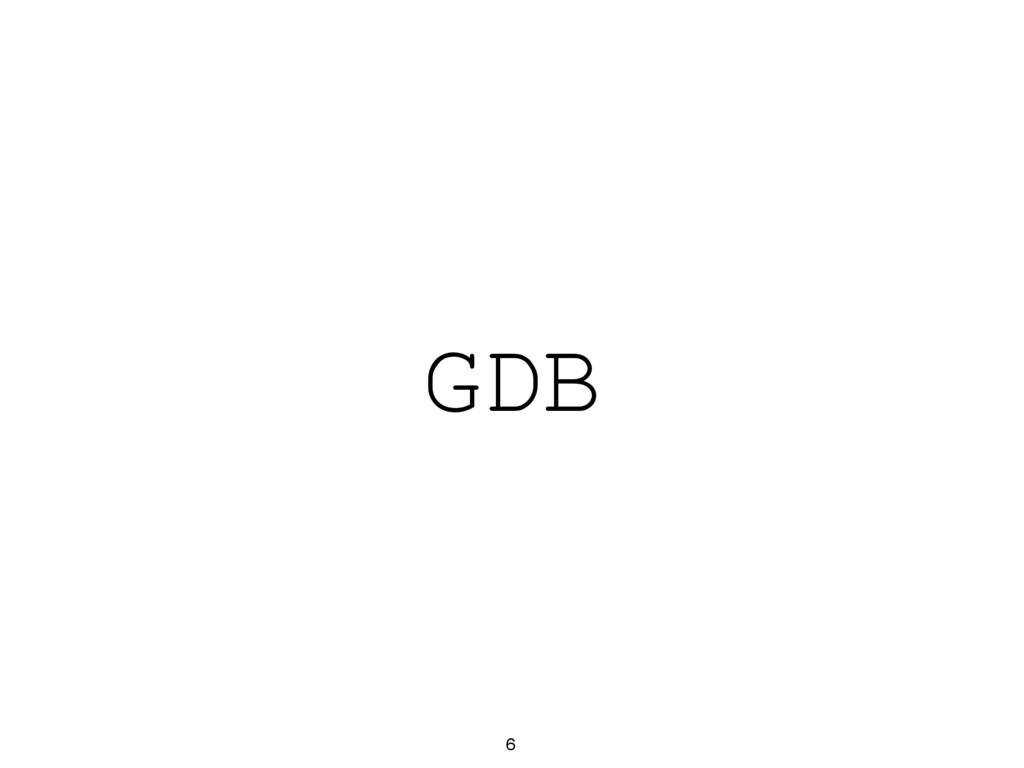 GDB 6