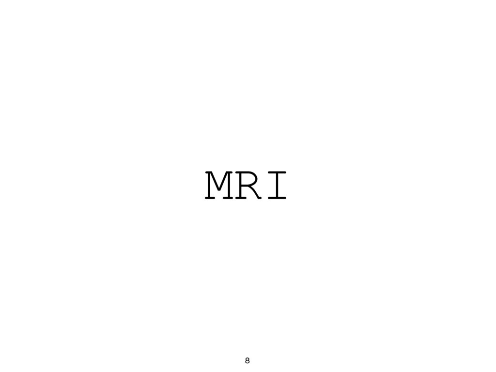 MRI 8