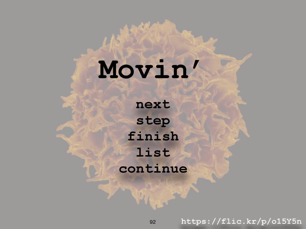 https://flic.kr/p/o15Y5n 92 Movin' next step fi...